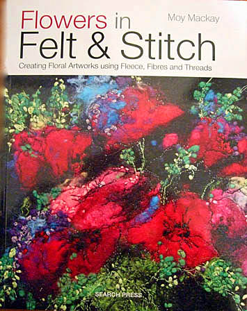 Flowers in Felt and Stitch