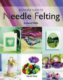 Beginner's Guide to Needle-Felting