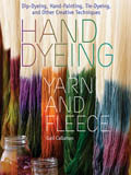 Hand-Dyeing Yarn and Fleece Book